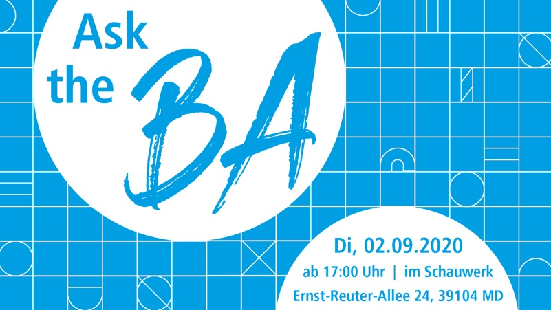"Eventreihe zur Start-Up-Finanzierung: ""Ask the BA"" @ Schauwerk Magdeburg, Ernst-Reuter-Allee 24, 39104 Magdeburg"