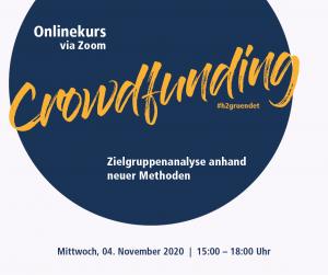 Onlinekurs Crowdfunding: Zielgruppenanalyse anhand neuer Methoden @ digital via Zoom