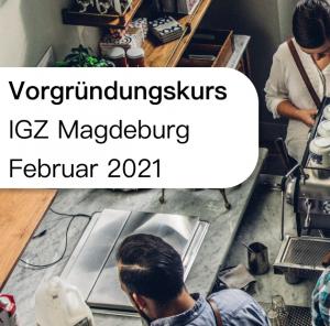 Vorgründungskurs im IGZ Magdeburg @ IGZ Magdeburg