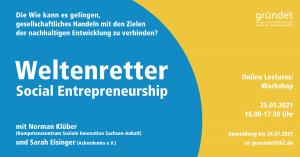Online Lectures/ Workshop Social Entrepreneurship und die 17 Ziele für nachhaltige Entwicklung @ digital via Zoom