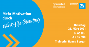Mehr Motivation durch Work-Life-Blending - ein Online-Workshop @ digital via Zoom